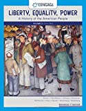 Liberty, Equality, Power: A History of the American People, Volume 2: Since 1863, Enhanced