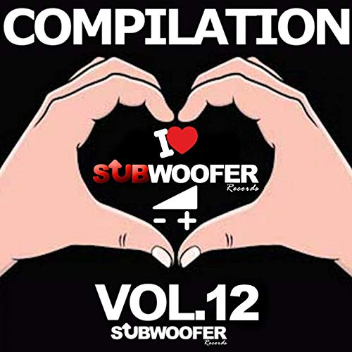 I Love Subwoofer Records Techno Compilation, Vol. 12 (Subwoofer Records)