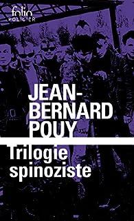 Trilogie spinoziste par Jean-Bernard Pouy