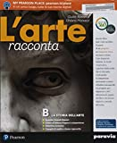 L'arte racconta. Con Schede. Con ITE. Con Didastore. Per la Scuola media. Con ebook. Con espansione online (Vol. A-B)