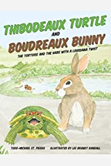 Thibodeaux Turtle and Boudreaux Bunny: The Tortoise and the Hare with a Louisiana Twist Hardcover