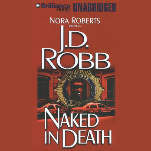 Naked in Death: In Death, Book 1 cover art