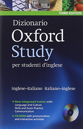 Dizionario Oxford Study per studenti d'inglese: Updated edition of this bilingual dictionary specifically written for Italian-speaking learners of English [Lingua inglese]