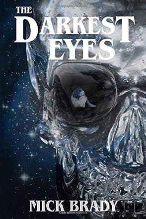 The Darkest Eyes