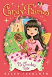 The Chocolate Rose (Candy Fairies Book 11) (English Edition)