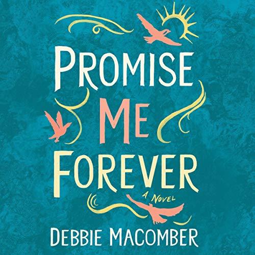 Promise Me Forever: A Novel cover art
