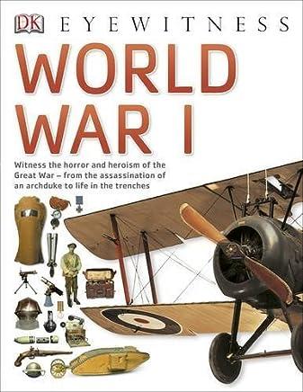 World War I (Eyewitness) by DK(2014-07-01)