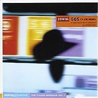 ノルティック・コレクティブ~ティファナ・セッションズ Vol.1 featuring EDWIN