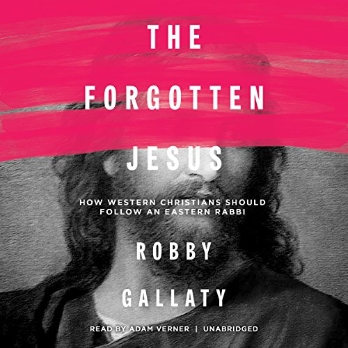The Forgotten Jesus audiobook cover art