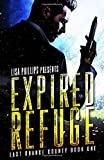 Expired Refuge (Last Chance County)