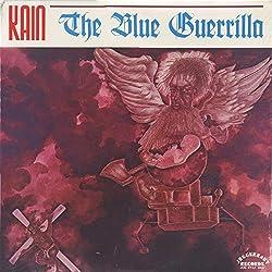 Gylan Kain , - The Blue Guerrilla - Juggernaut Records - JUG ST/LP 8805