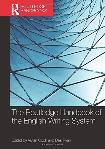 Compare Textbook Prices for The Routledge Handbook of the English Writing System 1 Edition ISBN 9780367581565 by Cook, Vivian