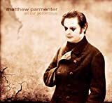 Songtexte von Matthew Parmenter - All Our Yesterdays