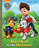 Marshall to the Rescue! (Paw Patrol) (Big Golden Book)