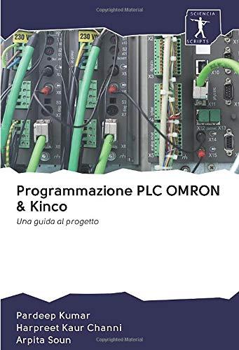 Programmazione PLC OMRON & Kinco: Una guida al progetto