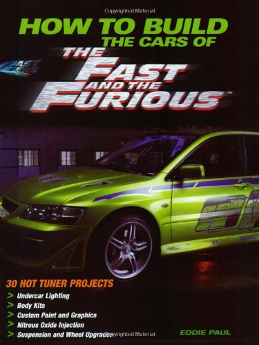 How To Build the Cars of The Fast and the Furious (Motorbooks Workshop)
