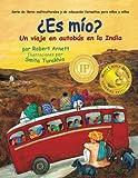 Es mio: Un viaje en autobus en la India (Serie de libros multiculturales y de educacin formativa para nios y nias)