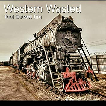 Western Wasted
