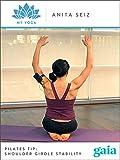 PILATES TIP: Shoulder Girdle Stability