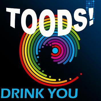 Drink You (Original Mix)