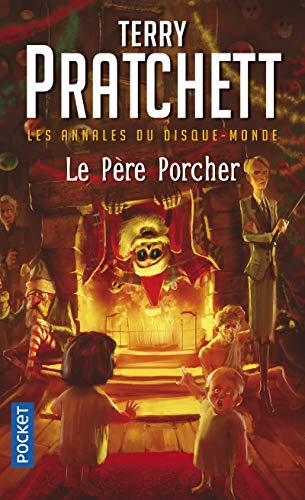 Les Annales du Disque-Monde, tome 20 : Le père Porcher