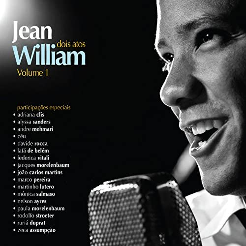 Jean William feat. Céu, モニカ・サルマーゾ, パウラ・モレレンバウム & Fafá de Belém