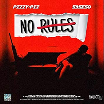 No Rules (feat. 595eso)