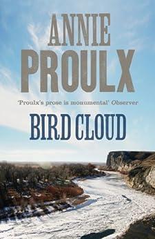 Bird Cloud by [Annie Proulx]