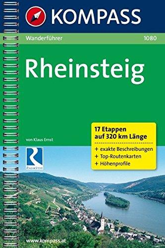 Rheinsteig: Wanderführer mit Top-Routenkarten: Bonn - Wiesbaden. 17 Etappen auf 320 km Länge (KOMPASS-Wanderführer, Band 1080)