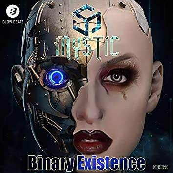 Binary Existence