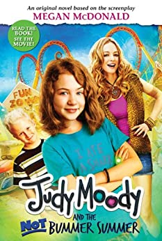 Judy Moody and the NOT Bummer Summer by [Megan McDonald]