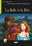 La Belle et la Bête: Französische Lektüre für das 1. und 2. Lernjahr. Buch + Audio-CD (Lire et s'entrainer) by Jeanne-Marie Leprince de Beaumont (2016-07-11) - Jeanne-Marie Leprince de Beaumont