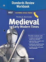 Holt World History: Standards Review Workbook Grades 6-8 Medieval and Early Modern Times