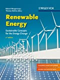 Renewable Energy: Sustainable Energy Concepts for the Energy Change - Author: Roland Wengenmayr
