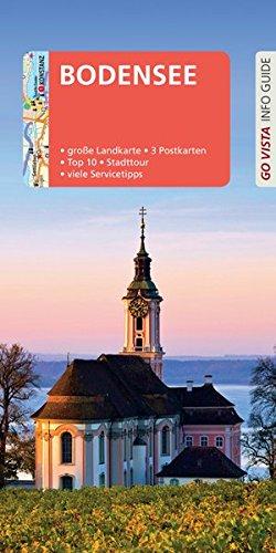 GO VISTA: Reiseführer Bodensee: Mit Faltkarte und 3 Postkarten (Go Vista Info Guide)