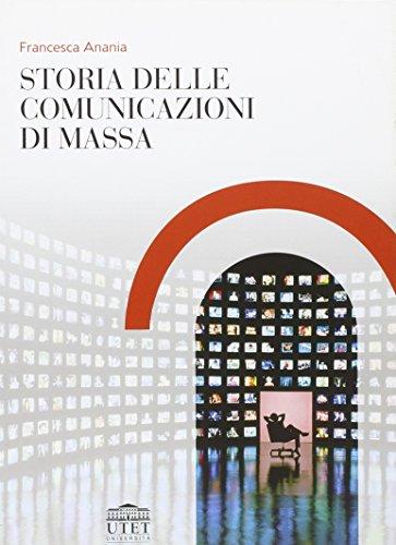 Storia delle comunicazioni di massa