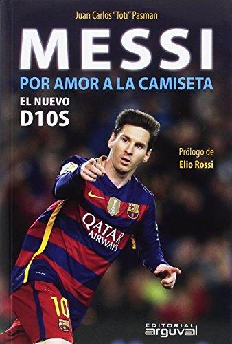 Messi: Por amor a la camiseta