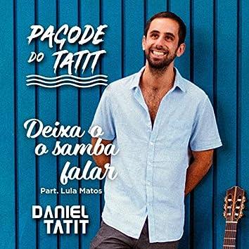 Deixa o Samba Falar (feat. Lula Matos)