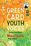 Immigration Stories from a Minneapolis High School: Green Card Youth Voices