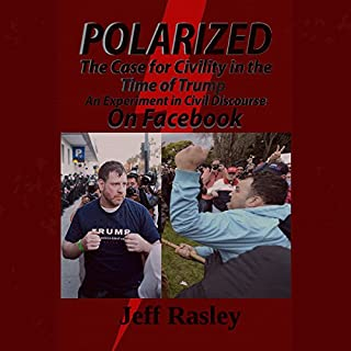 Polarized! The Case for Civility in the Time of Trump audiobook cover art