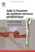 Aide à l'examen du système nerveux périphérique d'Alain Guierre