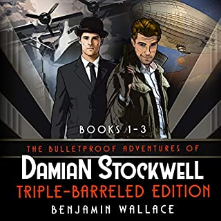 The Bulletproof Adventures of Damian Stockwell: Triple-Barreled Edition (Books 1-3 Box Set) audiobook cover art