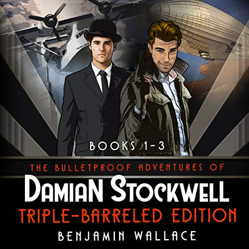 The Bulletproof Adventures of Damian Stockwell: Triple-Barreled Edition (Books 1-3 Box Set) cover art