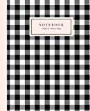 Notebook: A Keeper of Ordinary Things: Black and White Gingham / Blank Journal / Lined Notebook
