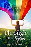 Through This Together (English Edition)