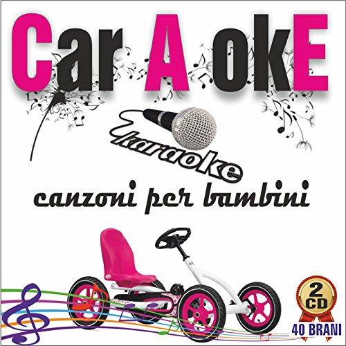 Car A okE - Canzoni per bambini Vol.1