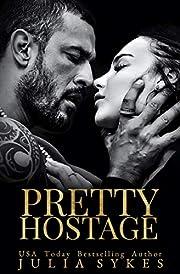 Pretty Hostage (Captive Series)