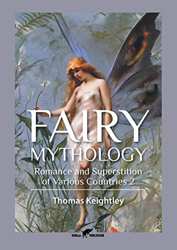 Fairy Mythology 2: Romance and Superstition of Various Countries (2)