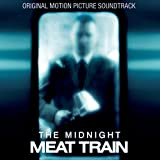 The Midnight Meat Train (Original Motion Picture Soundtrack)