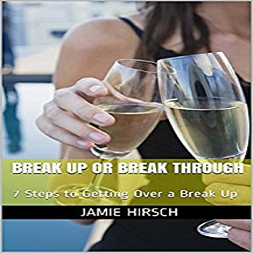 Break Up or Break Through audiobook cover art